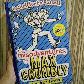 THE MISADVENTUTES OF MAX CRUMBLY : LOCKER HERO
