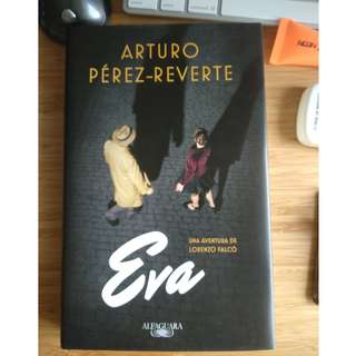 Eva - Arturo Perez Reverte *NEW*