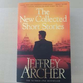 The New Collected Short Stories by Jeffery Archer