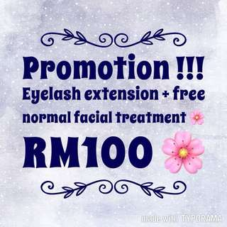 Eyelash extension + free normal facial