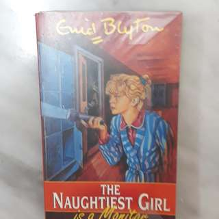 The naughtiest girl is a monitor-Enid Blyton