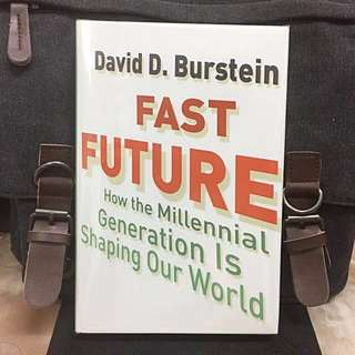 # Highly Recommended《Bran-New + Hardcover Edition + The Impact of Millennial Generation On Technology , Economic, Politic  and Markets》David D. Burstein - Fast Future : How the Millennial Generation Is Shaping Our World