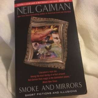 Smoke and Mirrors: Short Fictions and Illusions by Neil Gaiman