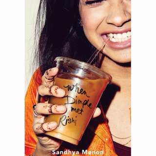 BN When Dimple Met Rishi: The laugh-out-loud YA romcom by Sandhya Menon #Huat50Sale