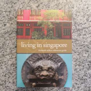 Living in Singapore expat guide, 13th edition