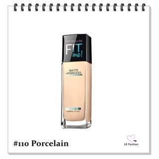 💕 Instock 💕 Maybelline Fit Me Matte + Poreless Foundation 💋 #110 Porcelain 💋