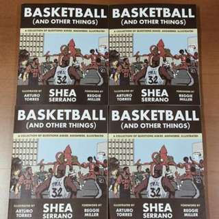 Basketball and Other Things by Shea Serrano