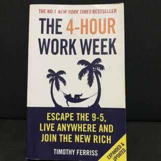 THE 4-HOUR WORK WEEK BY TIMOTHY FERRIS