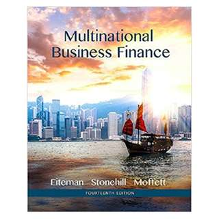 Multinational Business Finance (Pearson Series in Finance) 14th Edition BY David K. Eiteman (Author),‎ Arthur I. Stonehill (Author),‎ Michael H. Moffett (Author)