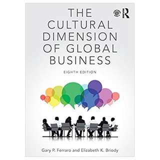 The Cultural Dimension of Global Business 8th Edition BY Gary P. Ferraro (Author),‎ Elizabeth K. Briody (Author)