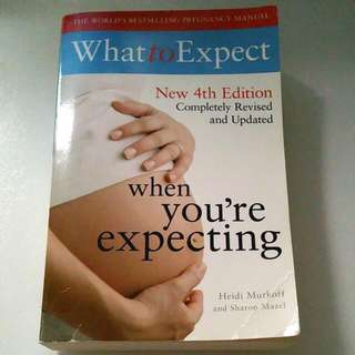 What To Expect When You're Expecting (New 4th Edition)
