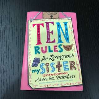 Ten Rules for Living with My Sister by Ann Martin