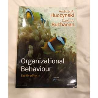 Organisational Behaviour by Huczynski and Buchanan (8th Ed)