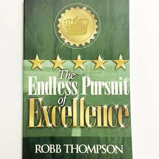 The Endless Pursuit of Excellence by Rob Thompson