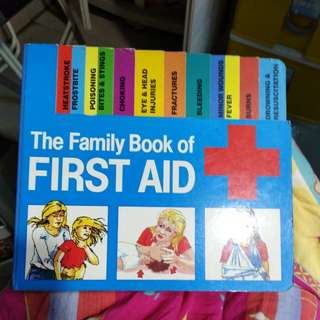 The Family Book of FIRST AID