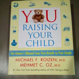 Raising your child, from first breath to first grade