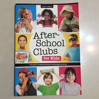 After-school clubs for kids -Lisa M. Shaia