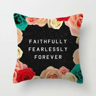 Faithfully Fearlessly Forever Cushion Throw Pillow Cover