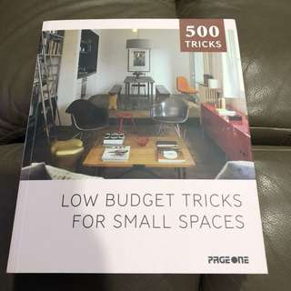 Self help, 500 tricks - low budget tricks for small spaces