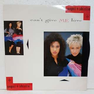 Pepsi & Shirlie - Can't Give Me Love Vinyl Record