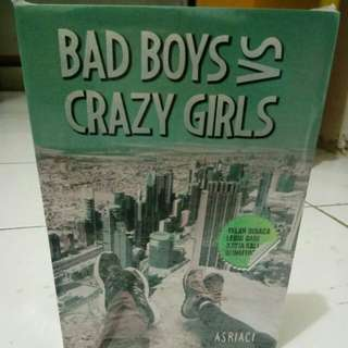 Novel  Bad Boys  Vs Crazy Girls By Asriaci