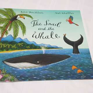 The Snail and the Whale by Julia Donaldson (Brand new!)