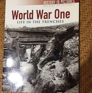 World War One: Life in the Trenches