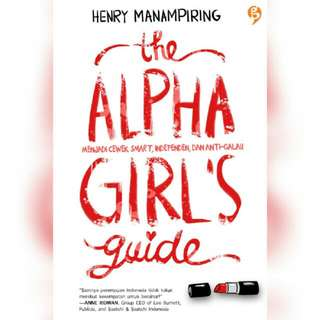 Ebook The Alpha Girl's Guide