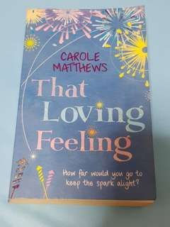 That Loving Feeling by Carole Matthews