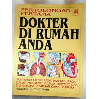 buku bekas pertolongan pertama dokter di rumah anda