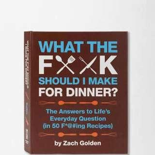 What the F⚒⚒K should I make for dinner?