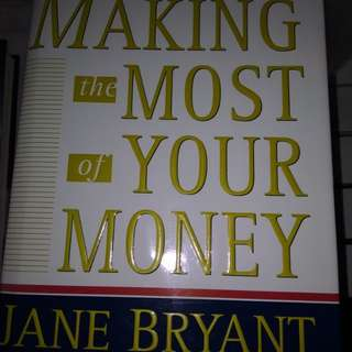 Making most of your money