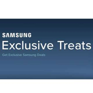 SAMSUNG EXCLUSIVE TREATS