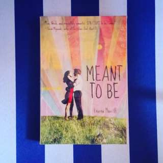 Meant to be (Lauren Morrill)