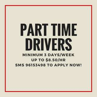 Part Time Drivers *Minimum 3days/week* | Up to $8.50/hr