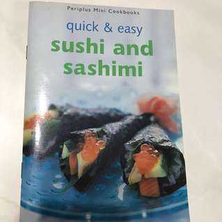 Quick and Easy Sushi and Sashimi