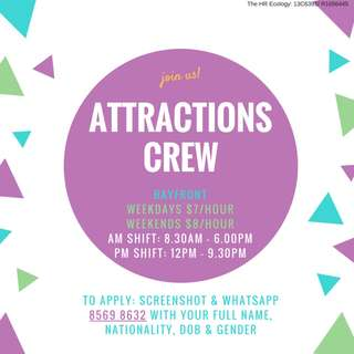 1-Month Attraction Crew @ Bayfront *FUN ENVIRONMENT*