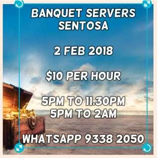 Banquet Servers 2nd Feb @ Sentosa ($10/hr)