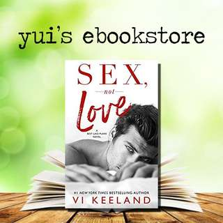 YUI'S EBOOKSTORE - SEX, NOT LOVE