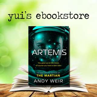 YUI'S EBOOKSTORE - ARTEMIS - ANDY WEIR