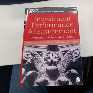 Investment Performance Measurement: Evaluating And Presenting Results  1st Edition  Philip Lawton , Todd Jankowski