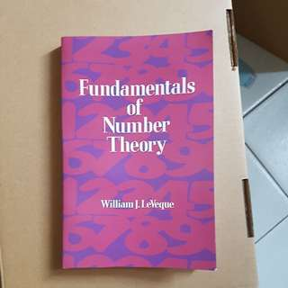 """Fundamentals of Number Theory"" by William J. LeVeque"