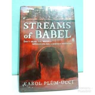 Streams of Babel by Carol Plum-Ucci (hardbound)