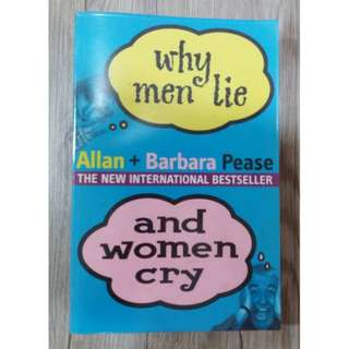 Why Men Lie and Women Cry by Allan & Barbara Pease