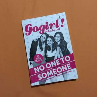 No One To Someone: The Story of Gogirl! Magazine and Friends