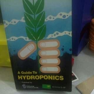 A Guide To Hydroponics by Singapore Science Centre