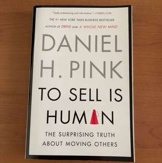 To Sell Is Human - Daniel H.Pink