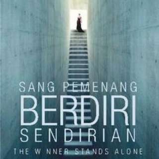 The Winner Stands Alone - Sang Pemenang Berdiri Sendirian