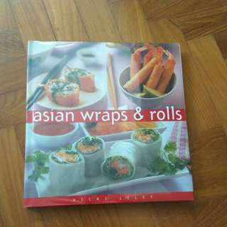Asian Wraps and Roll Cookbook