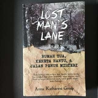 Lost Man's Lane - Anna Katharine Green